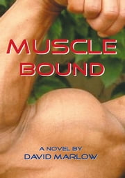 Muscle Bound ebook by David Marlow
