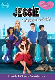 Jessie: Livin' the Life ebook by Lexi Ryals