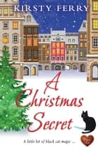 A Christmas Secret ebook by