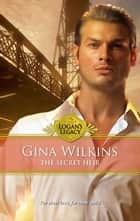 The Secret Heir ebook by Gina Wilkins