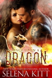 Once Upon a Dragon ebook by Selena Kitt
