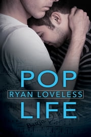 Pop Life ebook by Ryan Loveless
