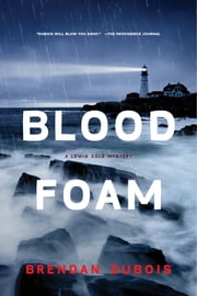 Blood Foam: A Lewis Cole Mystery ebook by Brendan DuBois
