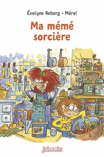 Ma mémé sorcière ebook by Évelyne Reberg