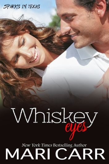 Whiskey Eyes ebook by Mari Carr