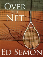 Over the Net and Between the Lines ebook by Ed Semon