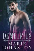 Demetrius ebook by Marie Johnston