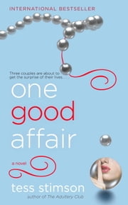 One Good Affair ebook by Tess Stimson