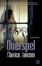 Overspel ebook by Clarice Janzen,Karin Dienaar