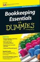 Bookkeeping Essentials For Dummies - Australia ebook by Veechi Curtis