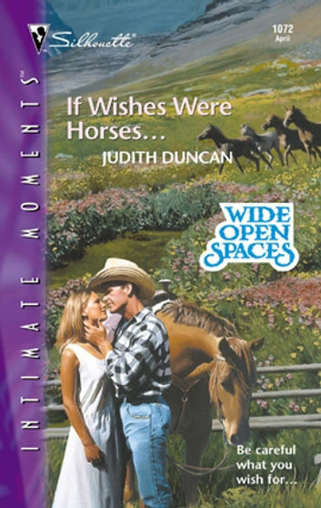 If Wishes Were Horses... ebook by Judith Duncan