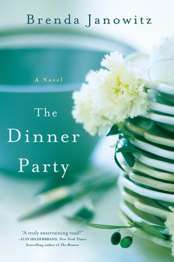 The Dinner Party - A Novel ebook by Brenda Janowitz