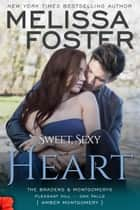 Sweet, Sexy Heart ebook by Melissa Foster