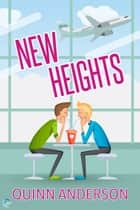 New Heights ebook by Quinn Anderson
