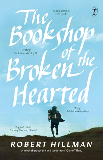 The Bookshop of the Broken Hearted ebook by Robert Hillman