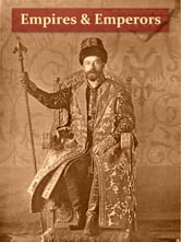 Empires and Emperors of Russia, China, Korea, and Japan [Illustrated] - Notes and Recollections by Monsignor Count Vay de Vaya and Luskod ebook by Peter Vay