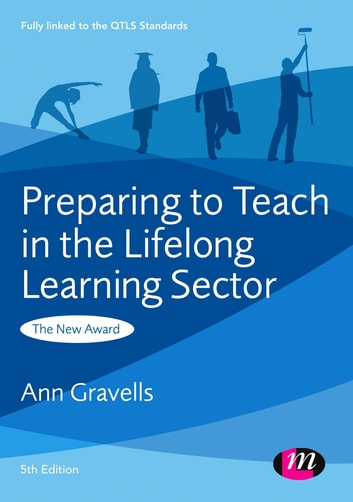 Preparing to teach in the lifelong learning sector ebook by ann preparing to teach in the lifelong learning sector the new award ebook by ann gravells fandeluxe Gallery