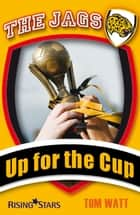 Up for the Cup ebook by Tom Watt
