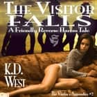 Visitor Falls, The - A Friendly Reverse Harem Tale audiobook by K.D. West