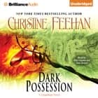Dark Possession - A Carpathian Novel audiobook by Christine Feehan