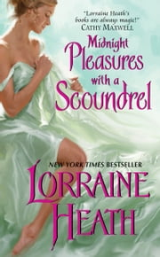 Midnight Pleasures With a Scoundrel ebook by Lorraine Heath