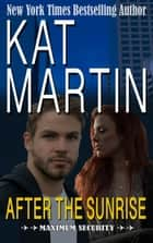 After the Sunrise ebook by Kat Martin