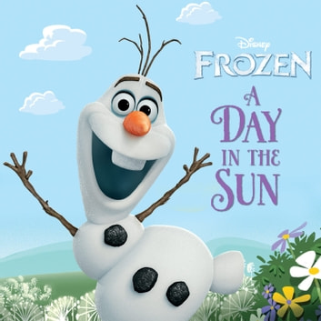 Frozen: A Day in the Sun ebook by Disney Book Group