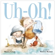 Uh-Oh! ebook by Shutta Crum,Patrice Barton