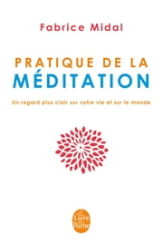 Pratique de la méditation ebook by Fabrice Midal