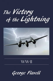 The Victory of the Lightning ebook by George Flavell
