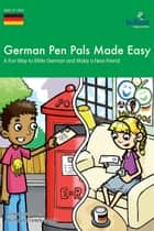 German Pen Pals Made Easy KS3 ebook by