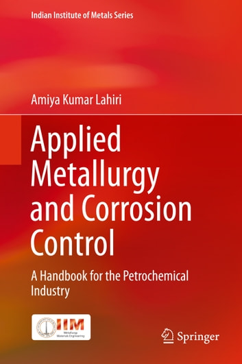 Applied metallurgy and corrosion control ebook by amiya kumar lahiri applied metallurgy and corrosion control a handbook for the petrochemical industry ebook by amiya kumar fandeluxe Image collections