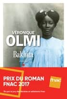 Bakhita eBook by Véronique Olmi