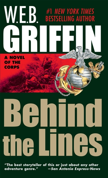 Behind the Lines ebook by W.E.B. Griffin