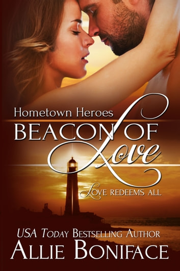 Beacon of Love ebook by Allie Boniface