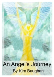 An Angel's Journey ebook by Kim Baughan
