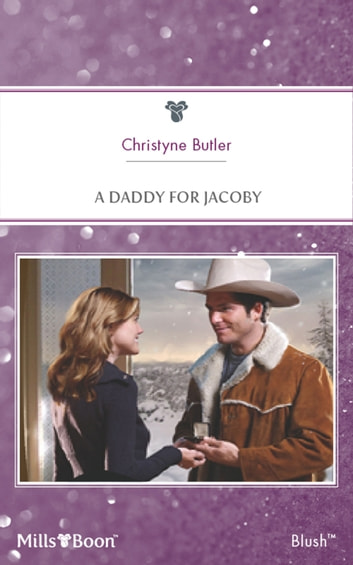 A Daddy For Jacoby ebook by Christyne Butler