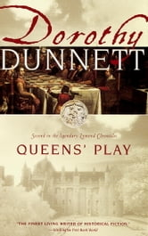 Queens' Play - Second in the Legendary Lymond Chronicles ebook by Dorothy Dunnett