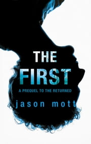 The First ebook by Jason Mott