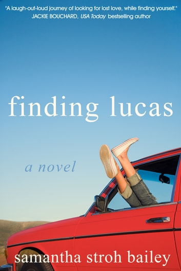 Finding Lucas ebook by Samantha Stroh Bailey