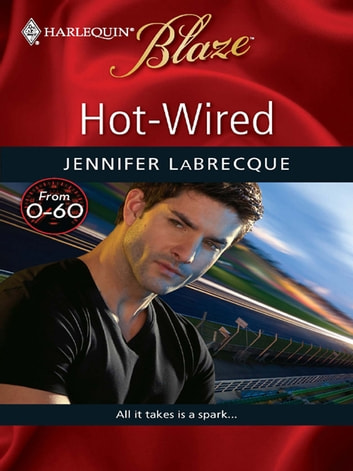 Hot-Wired ebook by Jennifer LaBrecque