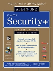 CompTIA Security+ All-in-One Exam Guide (Exam SY0-301), 3rd Edition ebook by Wm. Arthur Conklin, Gregory White, Dwayne Williams, Roger Davis, Chuck Cothren