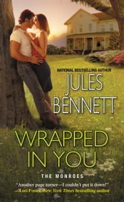 Wrapped In You ebook by Jules Bennett