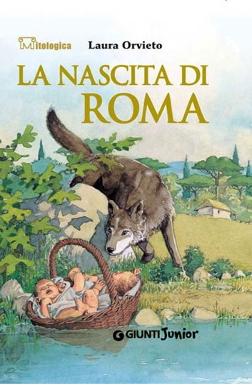 La nascita di Roma ebook by Laura Orvieto