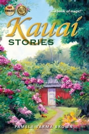 Kauai Stories ebook by Pamela Varma Brown