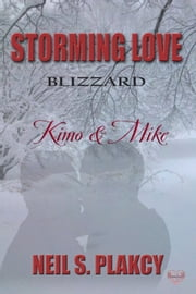 Kimo & Mike - Storming Love 2 ebook by Neil Plakcy