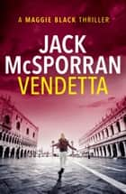 Vendetta ebook by Jack McSporran
