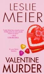 Valentine Murder ebook by Leslie Meier