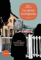 La sposa scomparsa ebook by Rosa Teruzzi