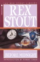 Before Midnight ebook by Rex Stout